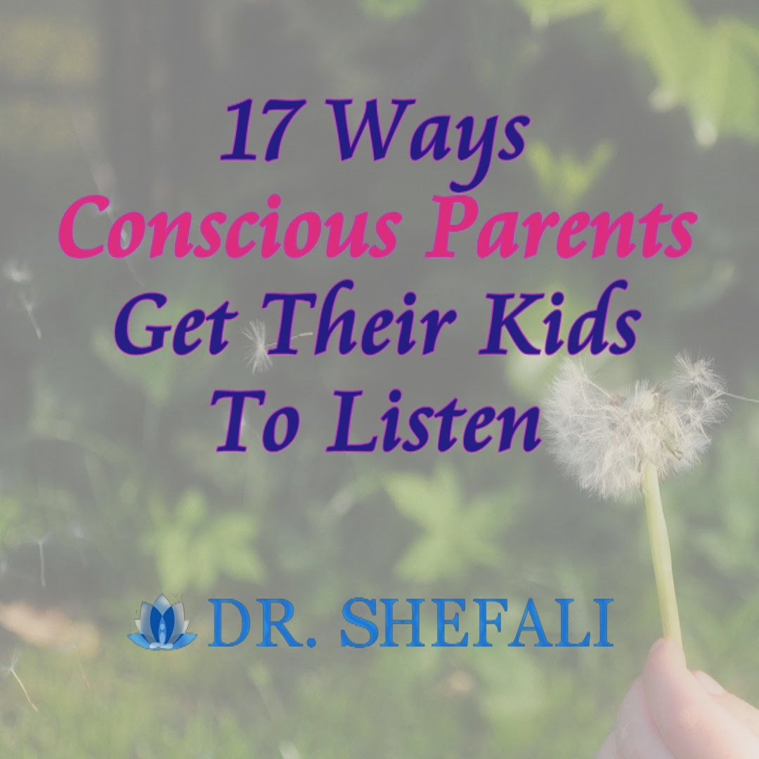 16-Ways-Conscious-Parents-Get-Their-Kids-To-Listen