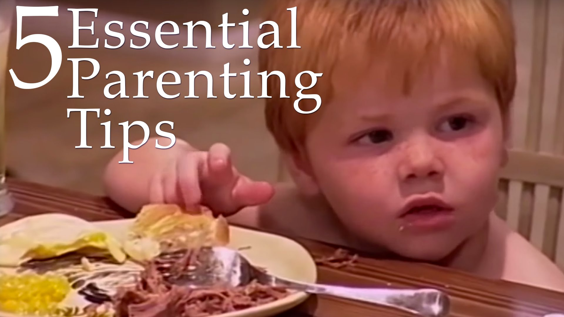 5-Essential-Parenting-Tips-2-How-To-Deal-With-Tantrums-Dinner-Time-More-Supernanny-US