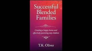 Blended-Families-Creating-a-Happy-Home-and-Effectively-Parenting-Stepchildren