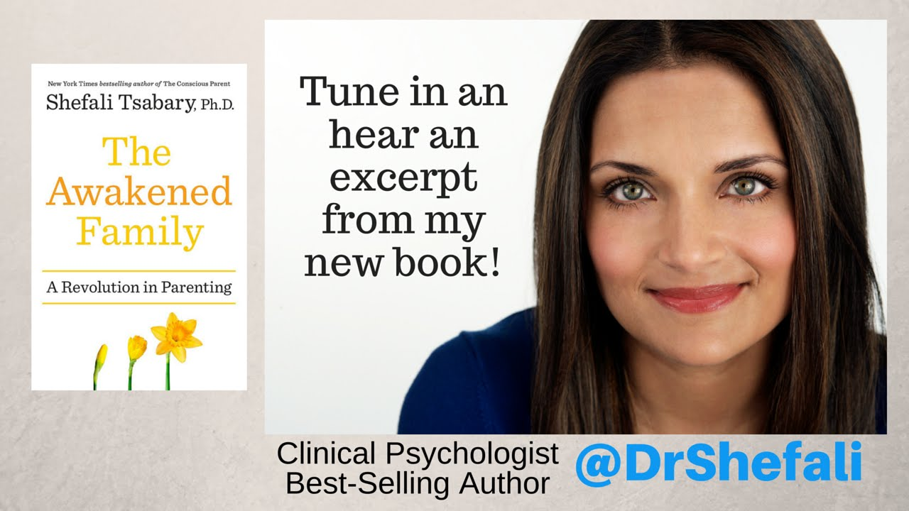 Book-Excerpt-for-The-Awakened-Family-by-Dr.-Shefali-Conscious-Parenting-Author-Expert