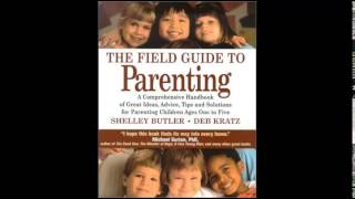 Download-The-Field-Guide-to-Parenting-A-Comprehensive-Handbook-of-Great-Ideas-Advice-Tips-and-Soluti