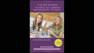 The-Top-20-Ways-to-Suck-as-a-Parent-Old-School-Parenting-in-a-New-Way