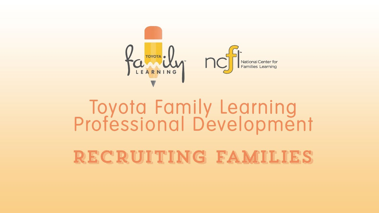 Toyota-Family-Learning-Professional-Development-Recruiting-Families