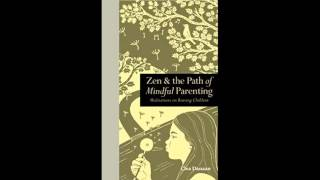 Zen-the-Path-of-Mindful-Parenting-Meditations-on-raising-children-Mindfulness
